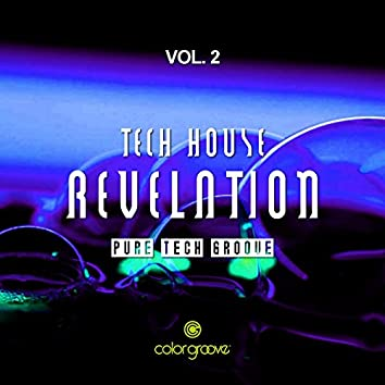 Tech House Revelation, Vol. 2 (Pure Tech Groove)
