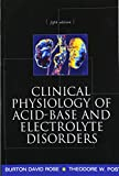 Clinical Physiology of Acid-Base and Electrolyte Disorders...
