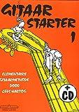 Gitaar Starter deel 1 - Guitar - BOOK+CD