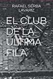 EL CLUB DE LA ULTIMA FILA