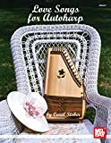 Love Songs for Autoharp (English Edition)