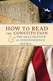 Image of How to Read the Constitution and the Declaration of Independence