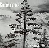 Songtexte von Rheostatics - Greatest Hits
