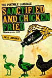 Sanctified and Chicken-Fried: The Portable Lansdale (Southwestern Writers Collection)