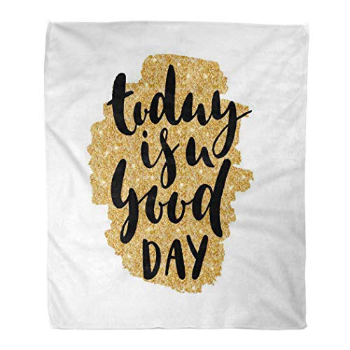 KENDIA Manta de Franela Hoy es un Buen día para Regalar una Frase de caligrafía Cumpleaños de bebé Blogs de Belleza (80 * 60 Pulgadas)