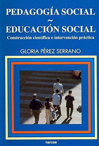 Pedagogía social-Educación social: Construcción científica e intervención práctica (Educación Hoy Estudios)