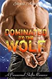 Dominated by the Wolf (An Alpha Werewolf Shifter Fantasy)
