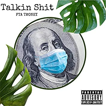 Talkin Shit
