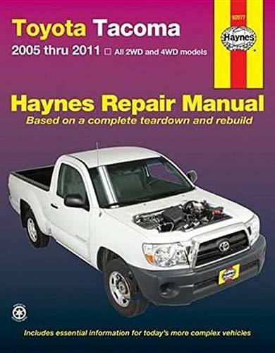 Toyota Tacoma 2005 thru 2011: All 2WD and 4WD models (Haynes Repair Manual)