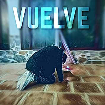 VUELVE (Acoustic Version)