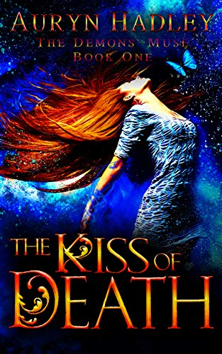 The Kiss of Death: A Reverse Harem Paranormal Romance (The Demons' Muse Book 1)