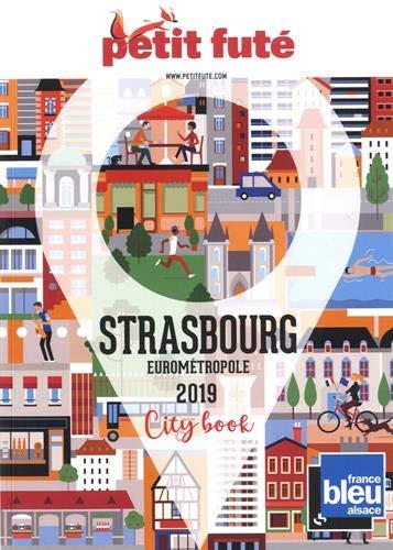Guide Strasbourg 2019 Petit Futé PDF Books