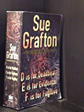 Three Complete Novels: D Is for Deadbeat; E Is for Evidence; F Is for Fugitive