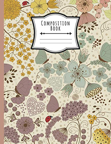 Composition Book: Wide Ruled Lined Paper Notebook Vintage Floral Flowers,...