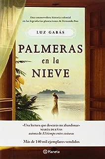 Palmeras en la nieve (Spanish Edition) by Luz Gab? (2014-02-13)