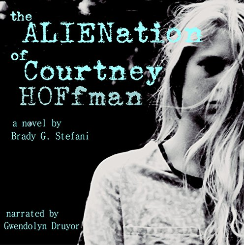 The Alienation of Courtney Hoffman audiobook cover art
