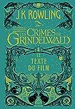 Les animaux fantastiques, 2:Les Crimes de Grindelwald - Le texte du film