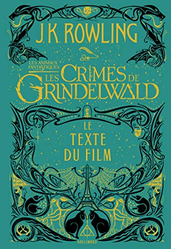 Les animaux fantastiques, 2:Les Crimes de Grindelwald
