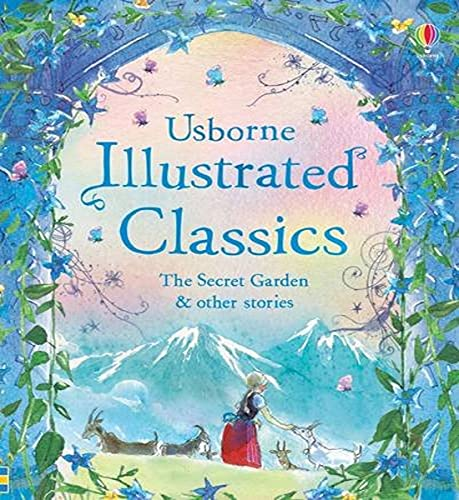 Illustrated Classics: The Secret Garden and other stories (Illustrated...