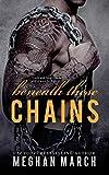 Beneath These Chains (Volume 3)