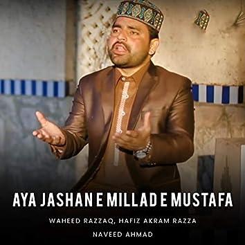 Aya Jashan E Millad E Mustafa