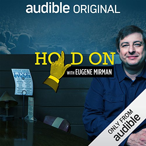 Hold On with Eugene Mirman - Season 3 Trailer  audiobook cover art
