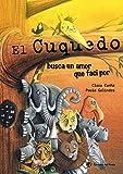 El Cuquedo Busca Un Amor Que Faci Por: Llibre infantil per a nens de 2, 3, 4 i 5 anys: 9 (Àlbum il·lustrat)