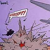 Songtexte von Bent - Intercept!