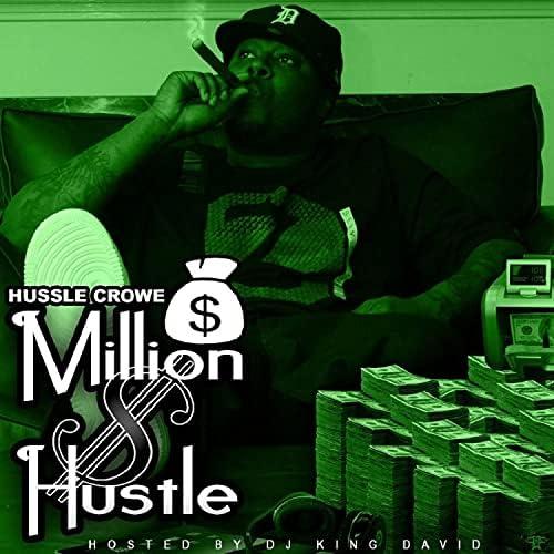 Hussle Crowe & Billionare Bossy feat. Livesosa