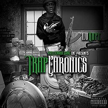 Trap Chronics