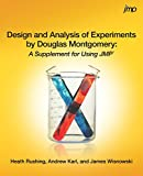 Design and Analysis of Experiments by Douglas Montgomery: A Supplement for Using JMP (English Edition)