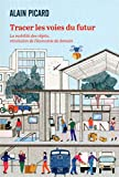 Tracer les voies du futur - La mobilité des objets, révolution de l'économie de demain