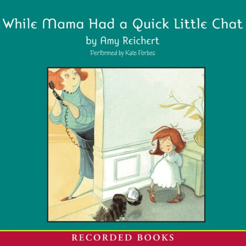While Mama Had a Quick Little Chat audiobook cover art