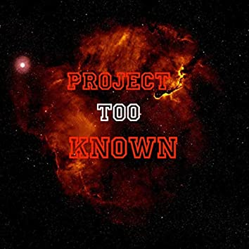 Project Too known
