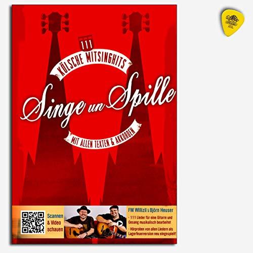 Singe un spille - 111 Kölsche Mitsinghits - Songbook mit Texten und Akkorden - Inklusive 111 Videoclips mit Hörproben in einer Lagerfeuerversion, eingelegte Akkordtabelle - mit Dunlop Plek