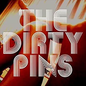 The Dirty Pins EP