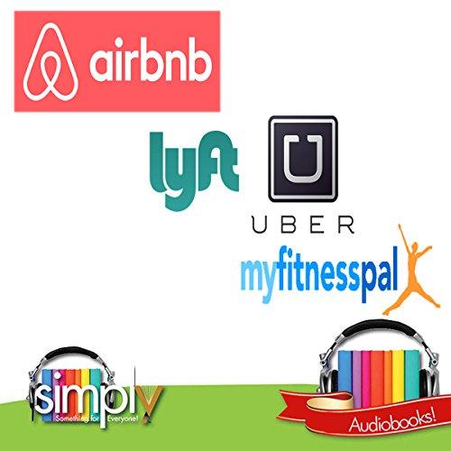 Airbnb, Uber, Lyft & MyFitnessPal audiobook cover art