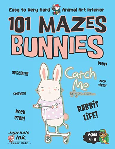 Bunnies Maze Book for Kids Ages 4-8: 101 Puzzle Pages. Custom Art Interior. Cute fun gift! SUPER KIDZ. Scooter Bike.