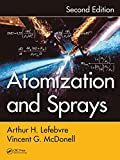 Atomization and Sprays (Combustion: an International Series) (English Edition)...