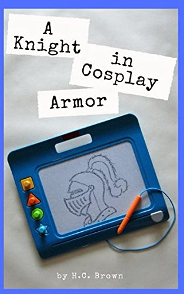 から聞くトーナメント説教するA Knight in Cosplay Armor