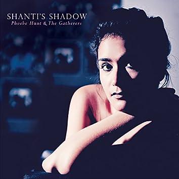 Shanti's Shadow