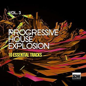 Progressive House Explosion, Vol. 3 (10 Essential Tracks)