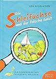 Die Schleifüchse und der falsche Geist: Ein Kinderkrimi aus Schleswig-Holstein (Regionale Kinderkrimis)