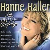 Songtexte von Hanne Haller - Ihre größten Erfolge