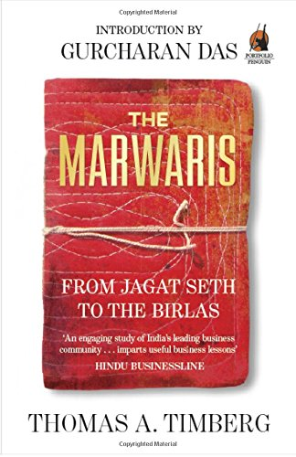 The Marwaris: From Jagat Seth to the Birlas