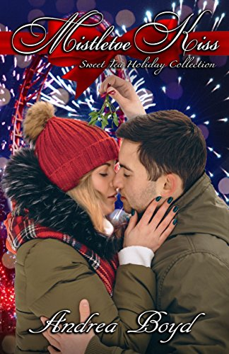 Mistletoe Kiss (Sweet Tea Holiday Collection)