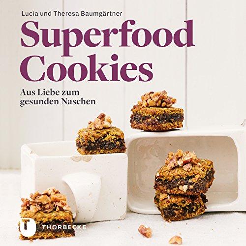 Superfood-Cookies: Aus Liebe zum gesunden Naschen