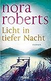 Licht in tiefer Nacht - Nora Roberts