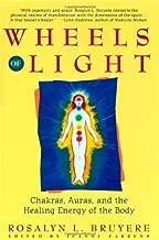 By Rosalyn L. Bruyere Wheels of Light