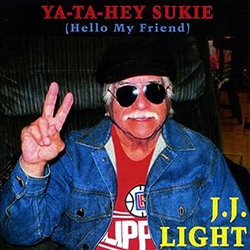 Ya-Ta-Hey Sukie
